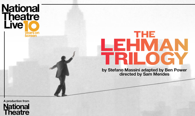 NT Live: The Lehman Trilogy (Encore)