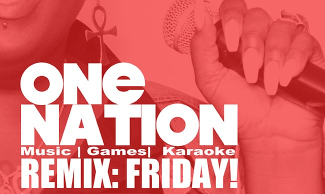 One Nation's Remix: Fridays